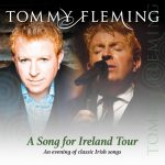 Tommy Fleming - A Song For Ireland Tour