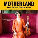 Motherland - Songs of 20th Century Women